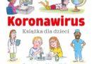 Książka o koronawirusie – dla najmłodszych